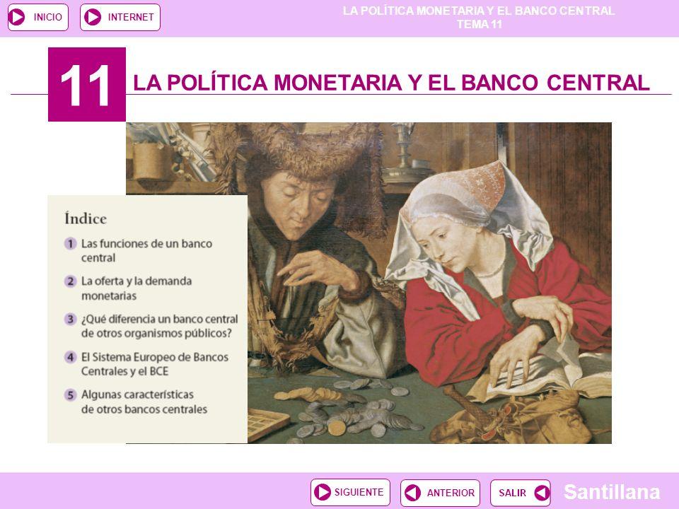 11 LA POLÍTICA MONETARIA Y EL BANCO CENTRAL