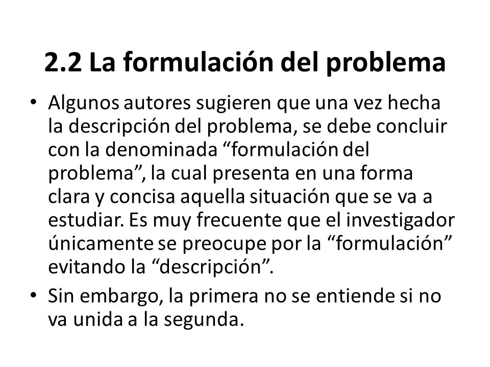 2.2 La formulación del problema
