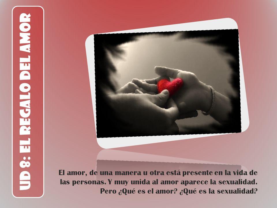 UD 8: El Regalo del Amor