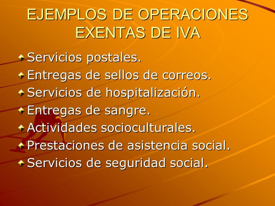 EJEMPLOS DE OPERACIONES EXENTAS DE IVA