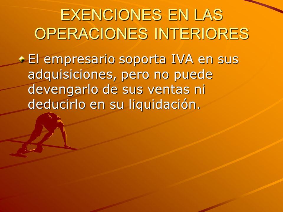 EXENCIONES EN LAS OPERACIONES INTERIORES