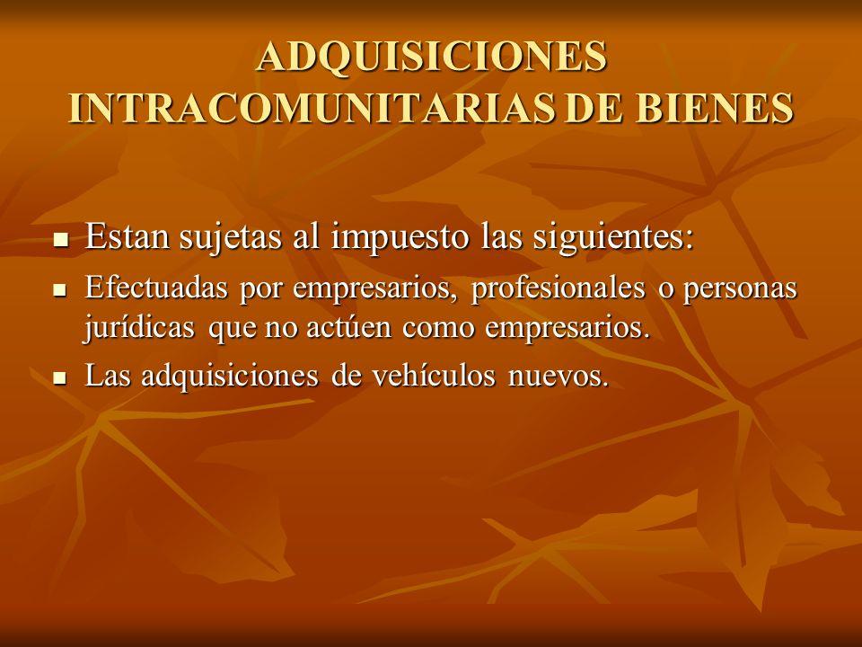 ADQUISICIONES INTRACOMUNITARIAS DE BIENES