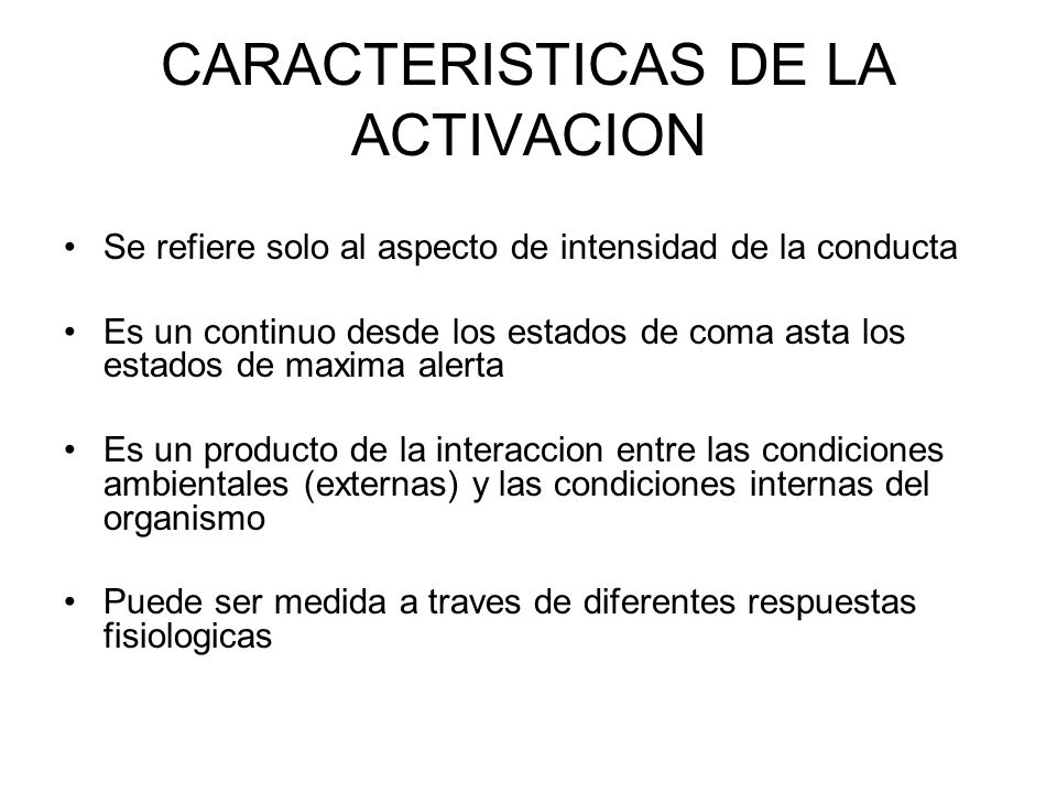 CARACTERISTICAS DE LA ACTIVACION