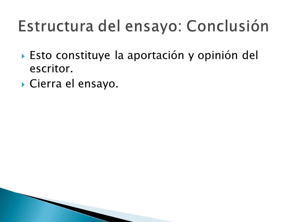 Estructura del ensayo: Conclusión