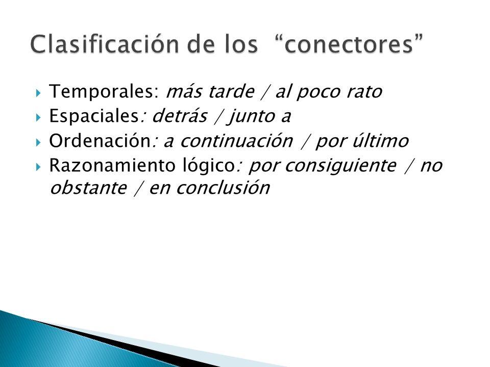 Clasificación de los conectores