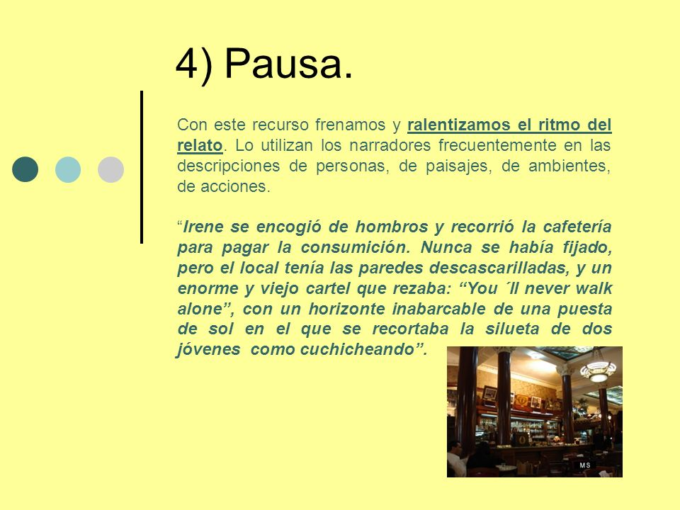 4) Pausa.