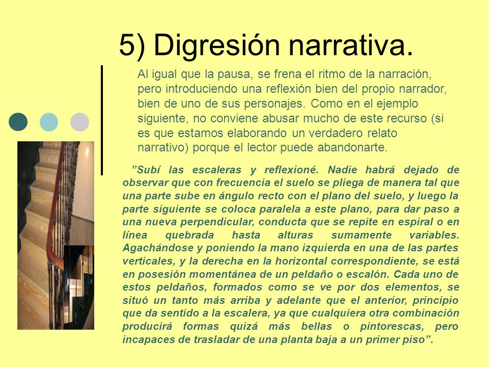 5) Digresión narrativa.