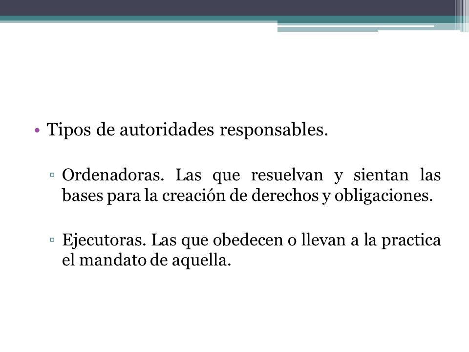 Tipos de autoridades responsables.