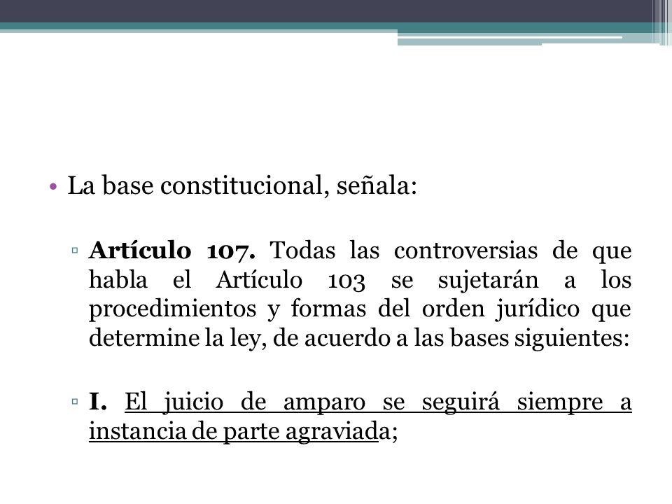 La base constitucional, señala: