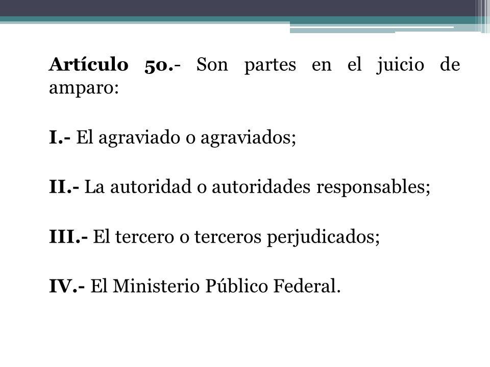 Artículo 5o. - Son partes en el juicio de amparo: I