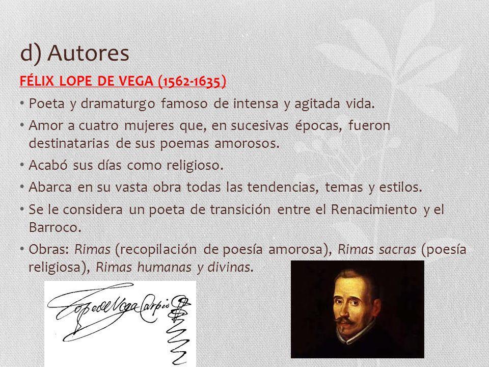 d) Autores FÉLIX LOPE DE VEGA (1562-1635)