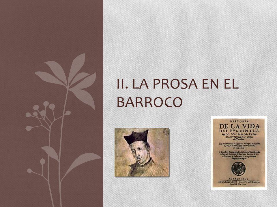 II. LA prosa en el barroco