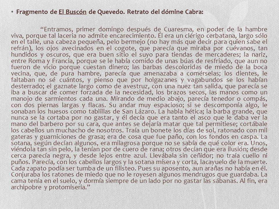 Fragmento de El Buscón de Quevedo. Retrato del dómine Cabra: