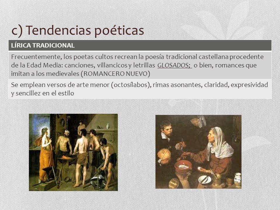 c) Tendencias poéticas