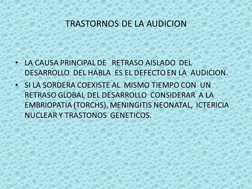 TRASTORNOS DE LA AUDICION