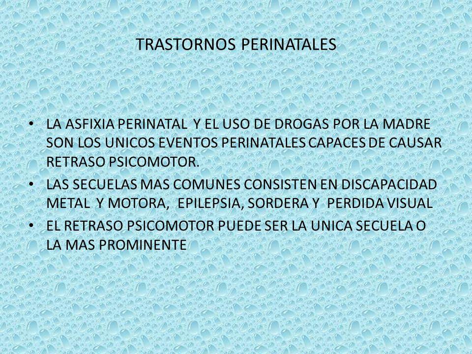 TRASTORNOS PERINATALES