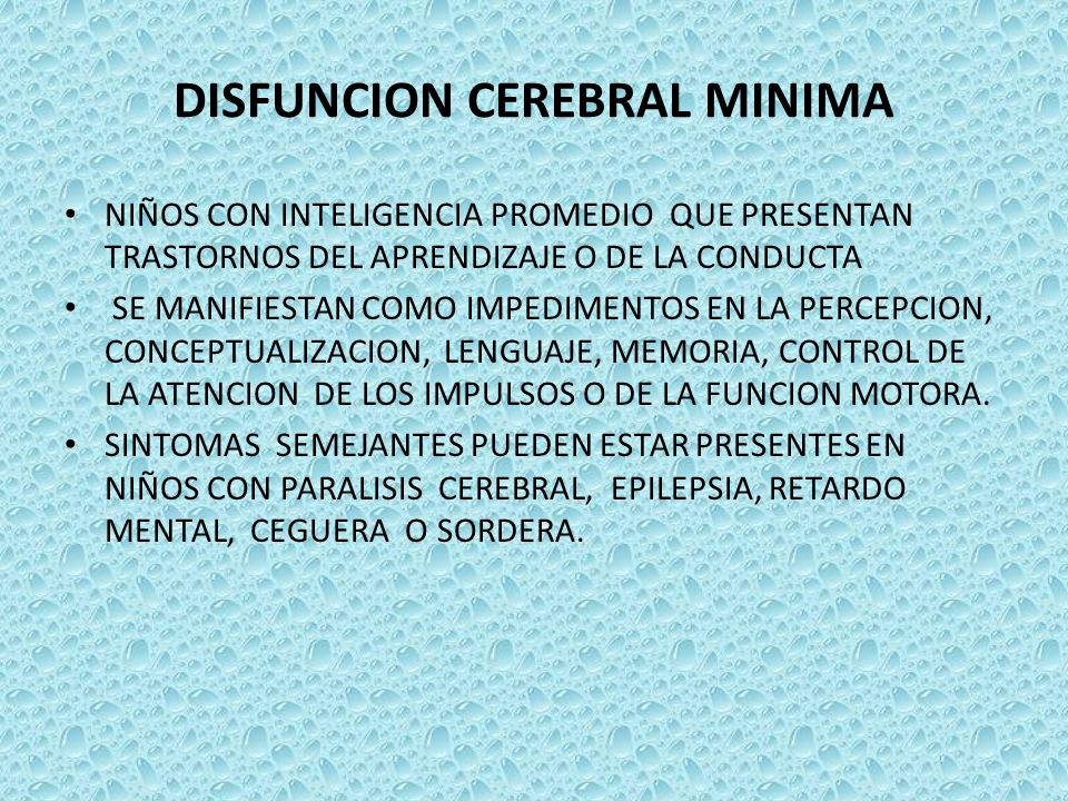 DISFUNCION CEREBRAL MINIMA