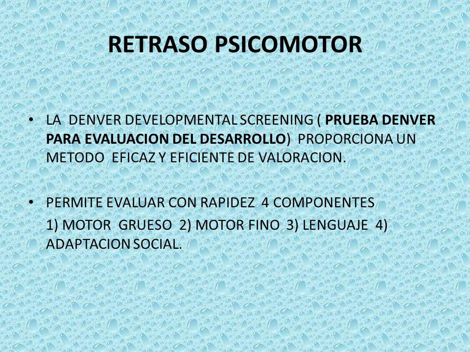 RETRASO PSICOMOTOR