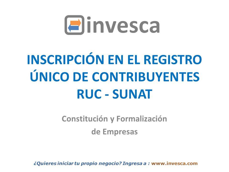 INSCRIPCIÓN EN EL REGISTRO ÚNICO DE CONTRIBUYENTES RUC - SUNAT