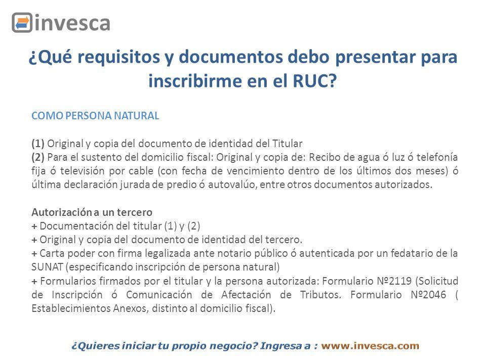 ¿Qué requisitos y documentos debo presentar para inscribirme en el RUC