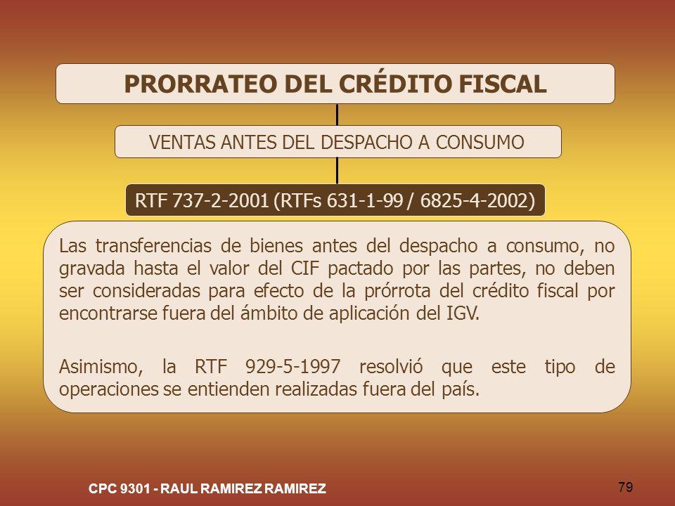 PRORRATEO DEL CRÉDITO FISCAL CPC 9301 - RAUL RAMIREZ RAMIREZ