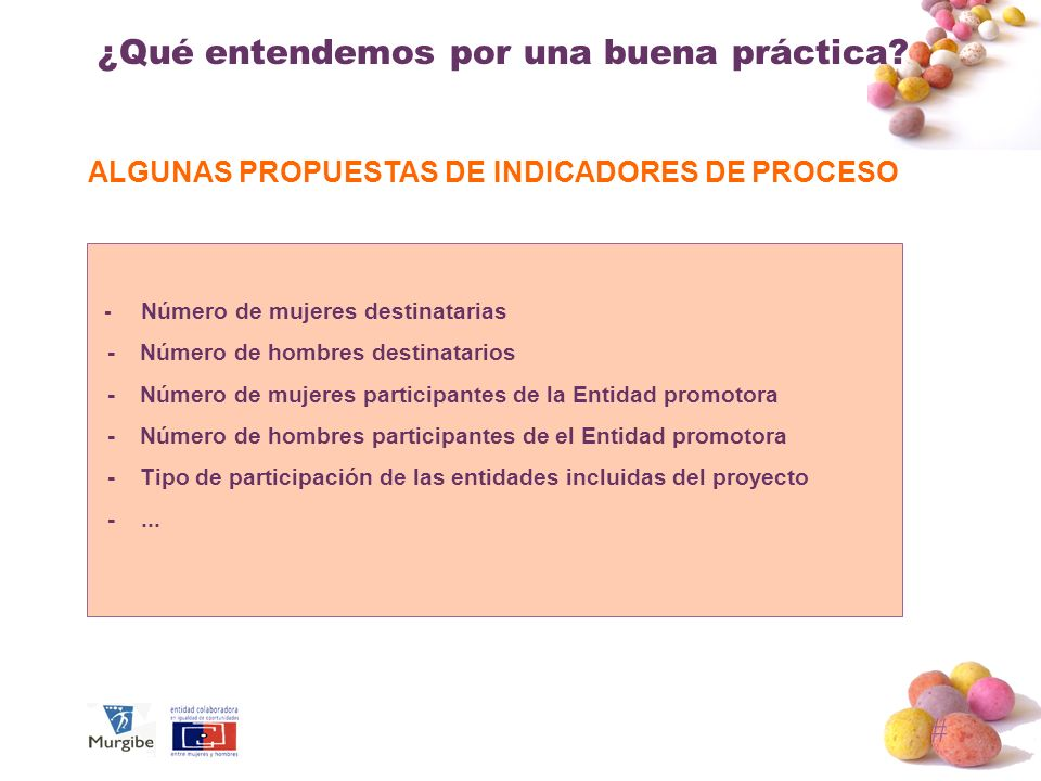 ALGUNAS PROPUESTAS DE INDICADORES DE PROCESO