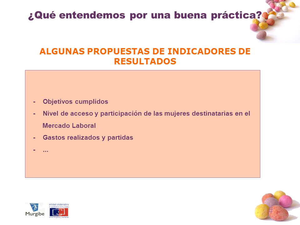 ALGUNAS PROPUESTAS DE INDICADORES DE RESULTADOS