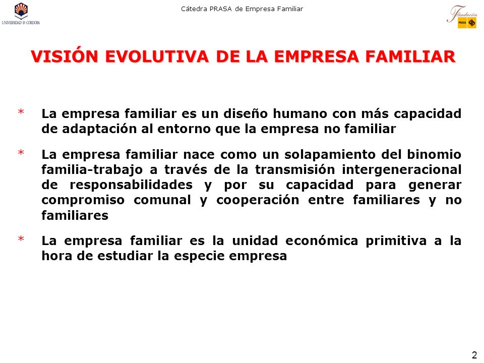 VISIÓN EVOLUTIVA DE LA EMPRESA FAMILIAR