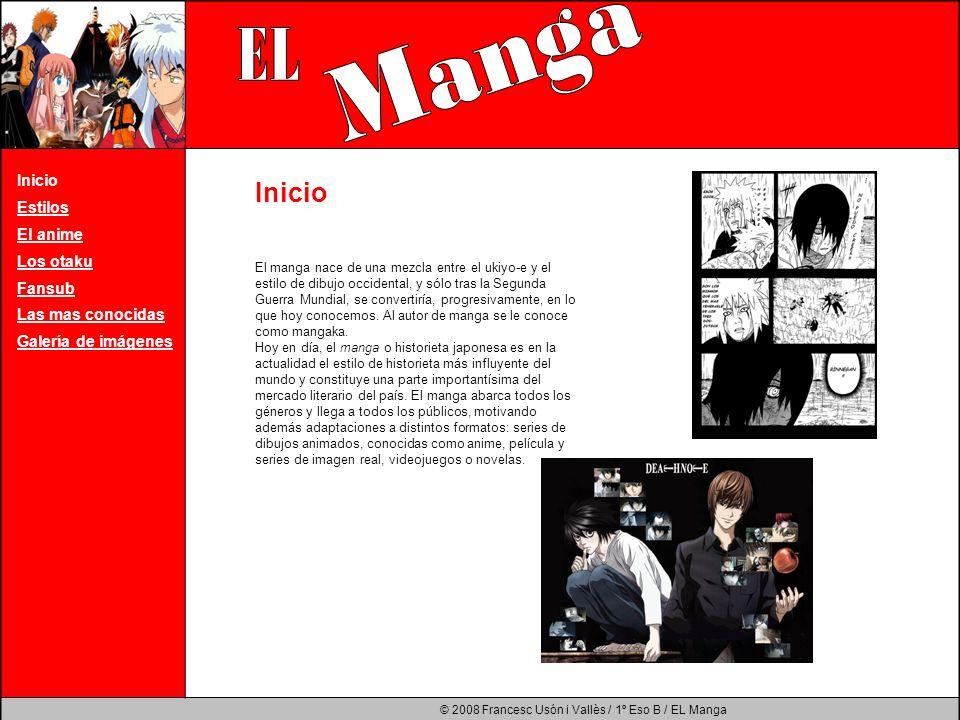 Manga EL Inicio Inicio Estilos El anime Los otaku Fansub