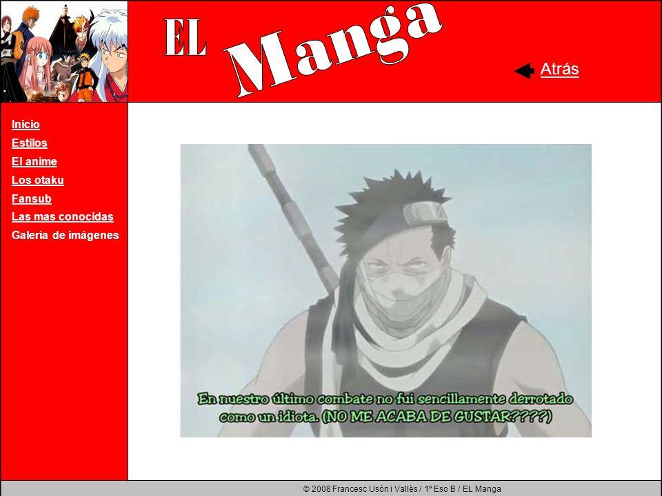 Manga EL Atrás Inicio Estilos El anime Los otaku Fansub