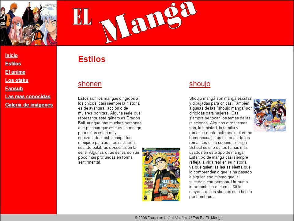 Manga EL Estilos shonen shoujo Inicio Estilos El anime Los otaku