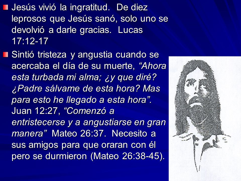 Jesús vivió la ingratitud