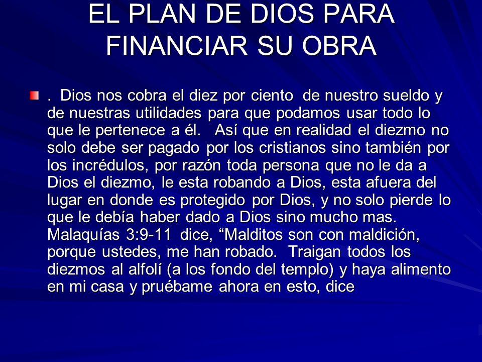 EL PLAN DE DIOS PARA FINANCIAR SU OBRA