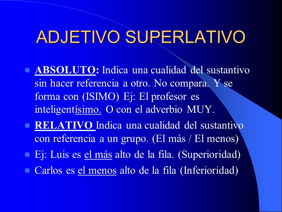 ADJETIVO SUPERLATIVO