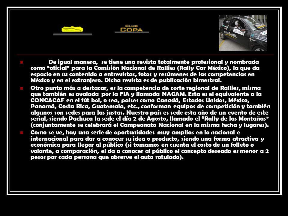 De igual manera, se tiene una revista totalmente profesional y nombrada como oficial para la Comisión Nacional de Rallies (Rally Car México), la que da espacio en su contenido a entrevistas, fotos y resúmenes de las competencias en México y en el extranjero. Dicha revista es de publicación bimestral.