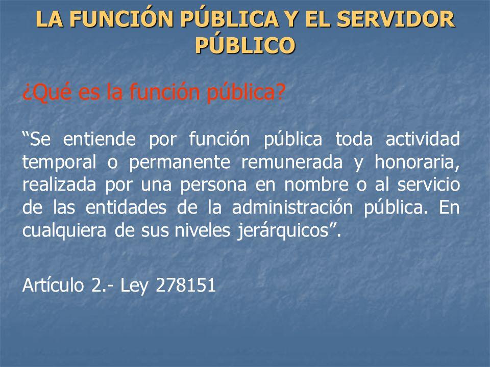 LA FUNCIÓN PÚBLICA Y EL SERVIDOR PÚBLICO