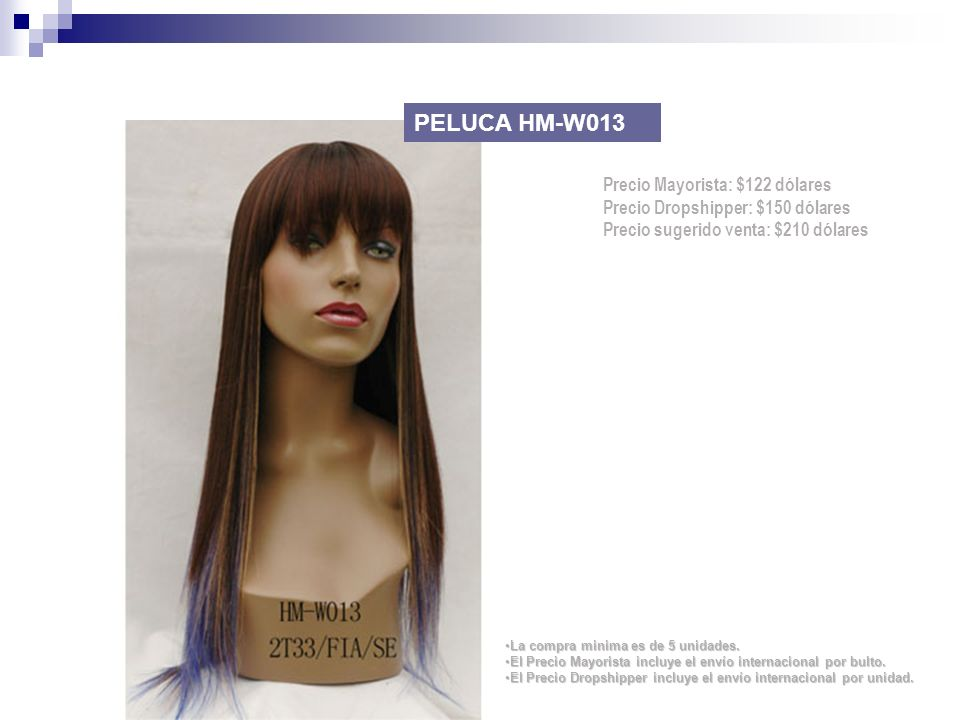 PELUCA HM-W013 Precio Mayorista: $122 dólares