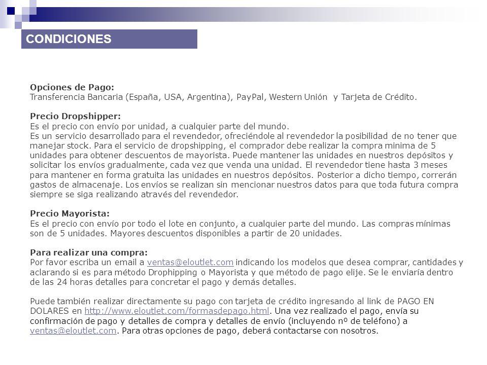 CONDICIONES Opciones de Pago: