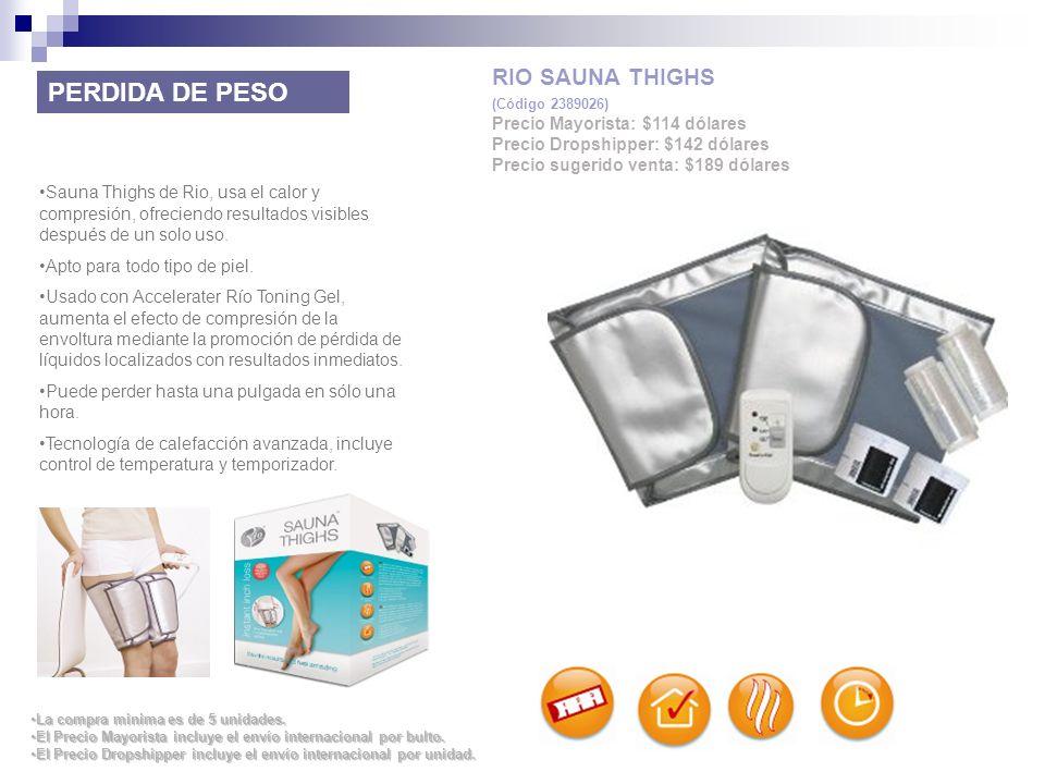 PERDIDA DE PESO RIO SAUNA THIGHS Precio Mayorista: $114 dólares