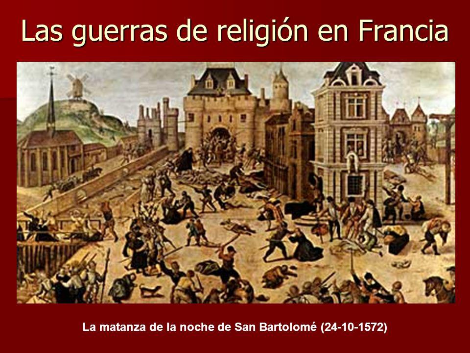 Las guerras de religión en Francia