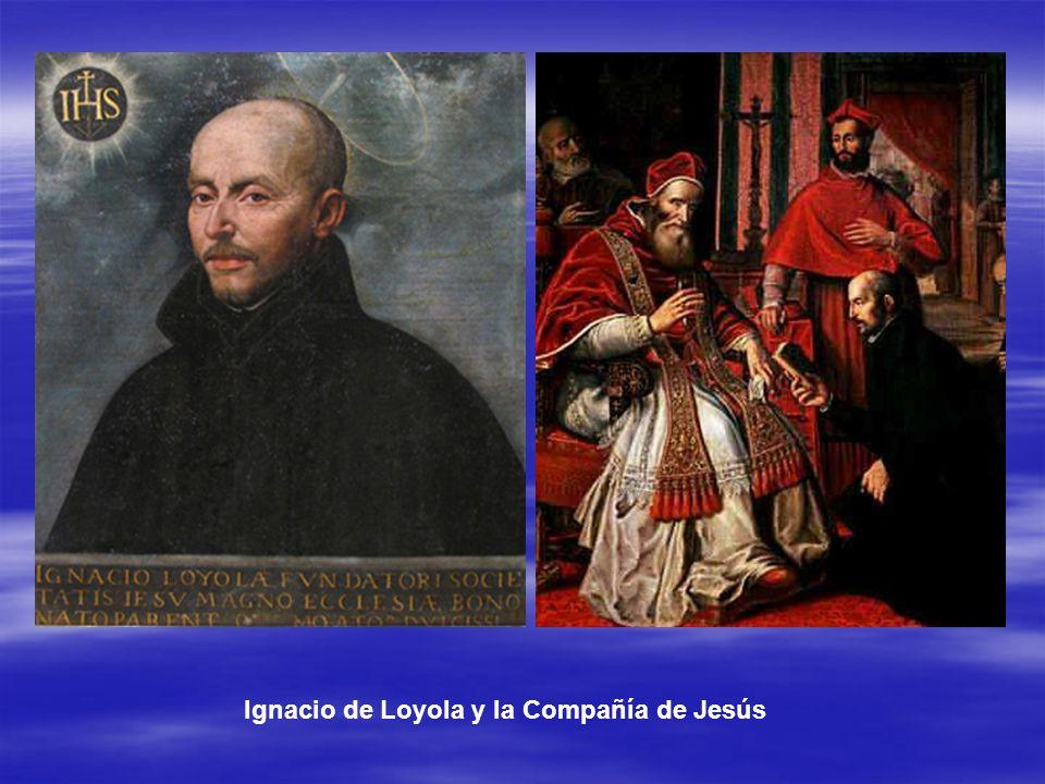 Ignacio de Loyola y la Compañía de Jesús
