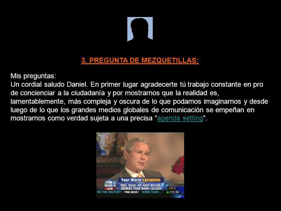 3. PREGUNTA DE MEZQUETILLAS: