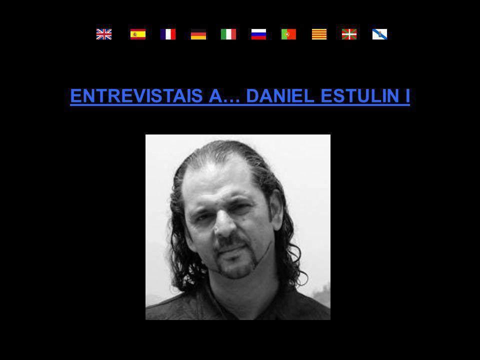 ENTREVISTAIS A… DANIEL ESTULIN I