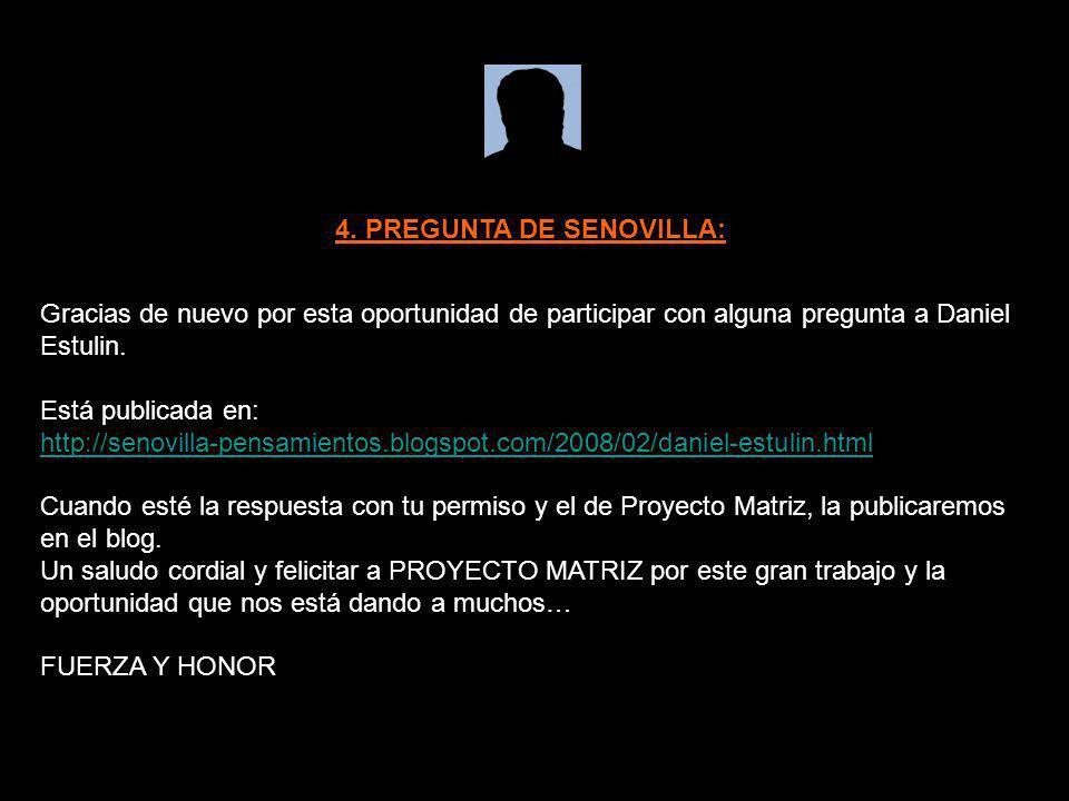 4. PREGUNTA DE SENOVILLA: