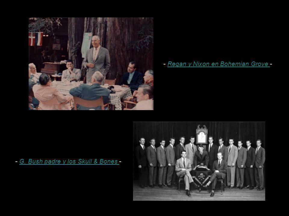 - Regan y Nixon en Bohemian Grove -