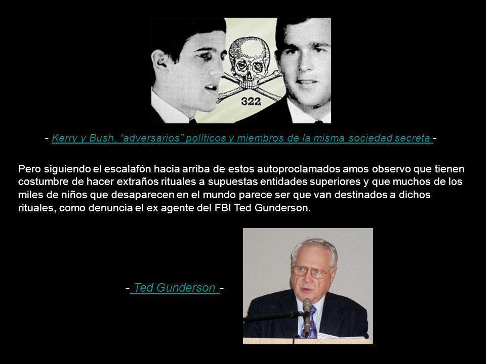 - Kerry y Bush, adversarios políticos y miembros de la misma sociedad secreta -