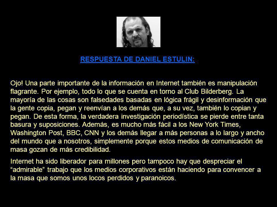 RESPUESTA DE DANIEL ESTULIN: