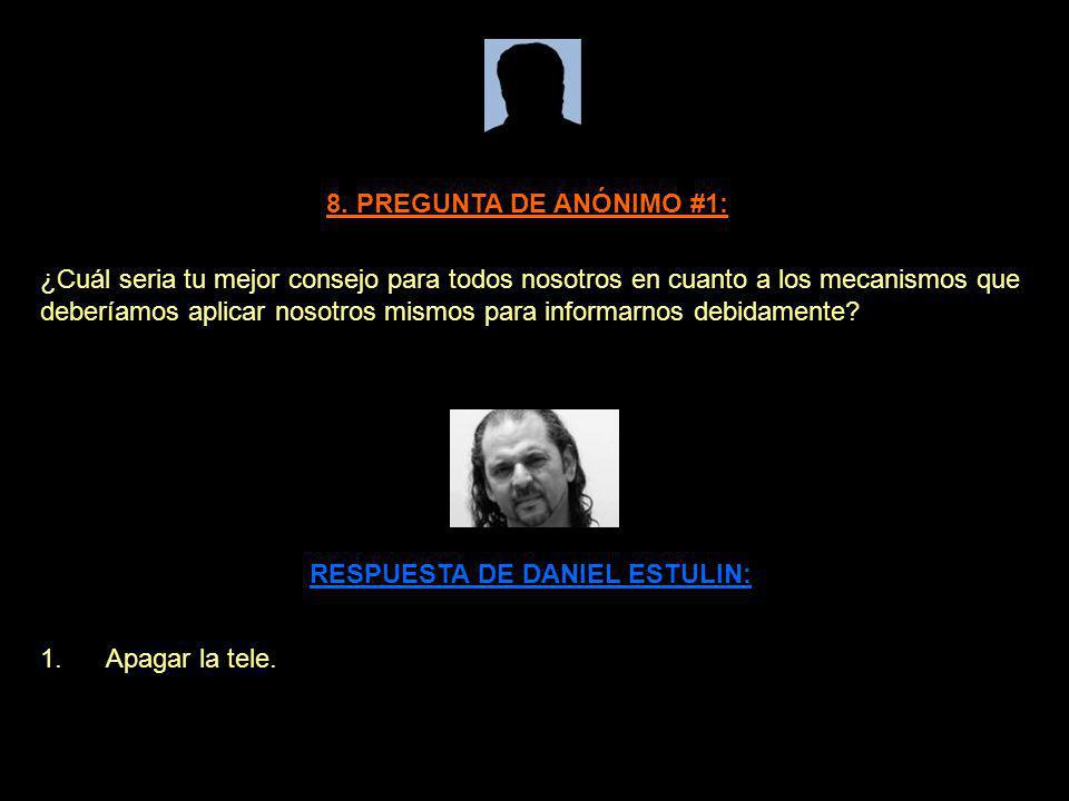 8. PREGUNTA DE ANÓNIMO #1: