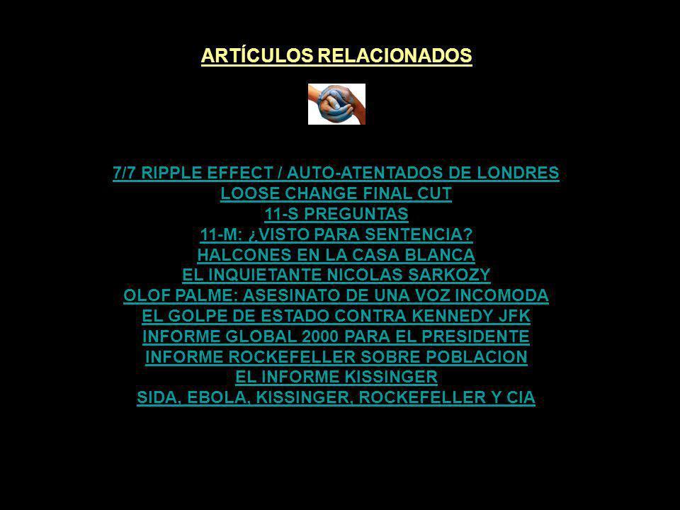 ARTÍCULOS RELACIONADOS SIDA, EBOLA, KISSINGER, ROCKEFELLER Y CIA