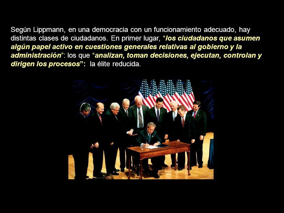 Según Lippmann, en una democracia con un funcionamiento adecuado, hay distintas clases de ciudadanos.